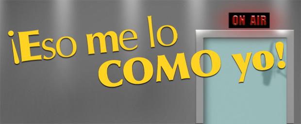 Eso-Me-lo-como-yo3-web-feat