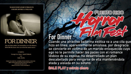 For Dinner / Puerto Rico Horror Film Fest