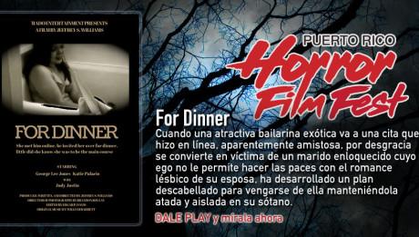 For Dinner / Puerto Rico Horror Film Fest