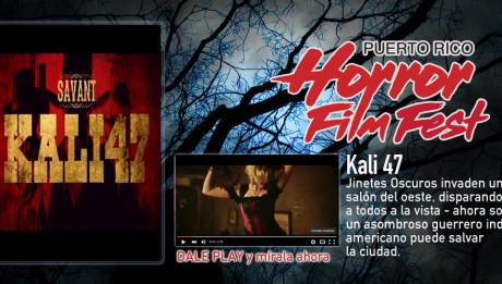 Kali 47 / Puerto Rico Horror Film Fest