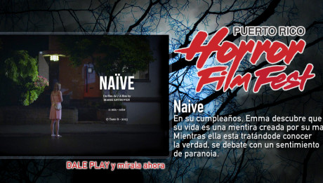 Naive - Puerto Rico Horror Film Fest
