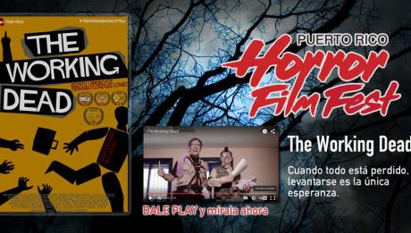 The Working Dead / Puerto Rico Horror Film Fest