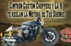 Concurso:  Cintrón Custom Choppers y La X te reglan la Motora de Tus Sueños