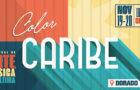 Color Caribe: un evento lleno de arte, música y cultura